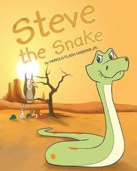 Steve the Snake by Harold Flash Haskins Jr