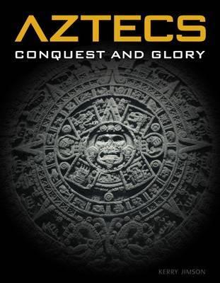Aztecs by Kerry Jimson