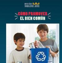 C mo Promover El Bien Com n (How to Promote the Common Good) by Joshua Turner