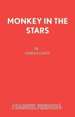 Monkey in the Stars by Jamila Gavin image