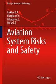 Aviation System Risks and Safety by Kuklev E.A.