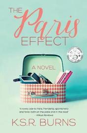 The Paris Effect by K S R Burns