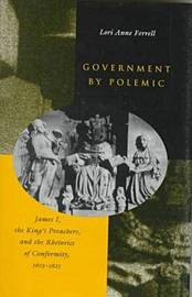 Government by Polemic by Lori Anne Ferrell