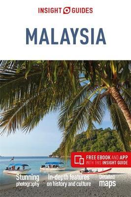 Insight Guides Malaysia (Travel Guide with Free eBook) by APA Publications Limited