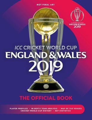 ICC Cricket World Cup England & Wales 2019 by Chris Hawkes