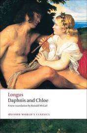 Daphnis and Chloe by . Longus