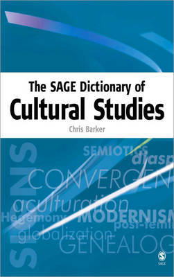 The SAGE Dictionary of Cultural Studies by Chris Barker image