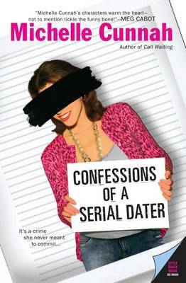 Confessions of a Serial Dater by Michelle Cunnah image