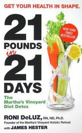21 Pounds in 21 Days by Roni DeLuz image