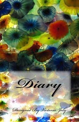 Diary: Diary/Notebook/Journal/Secrets/Present - Original Modern Design 5 by Victoria Joly