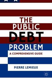 The Public Debt Problem by Pierre LeMieux