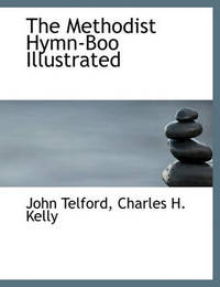 The Methodist Hymn-Boo Illustrated by John Telford image