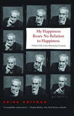 My Happiness Bears No Relation to Happiness by Adina Hoffman image