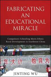Fabricating an Educational Miracle by Jinting Wu image