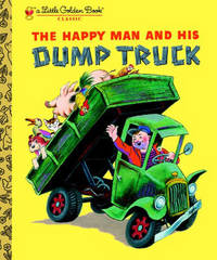 LGB:The Happy Man and His Dump Truck by Tibor Gergely