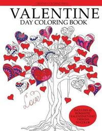 Valentine Day Coloring Book by Creative Coloring