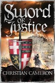 Sword of Justice by Christian Cameron
