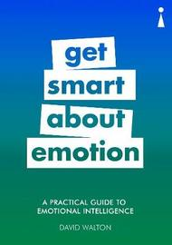 A Practical Guide to Emotional Intelligence by David Walton image