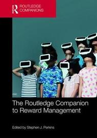 The Routledge Companion to Reward Management
