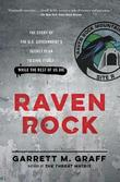 Raven Rock by Garrett M Graff