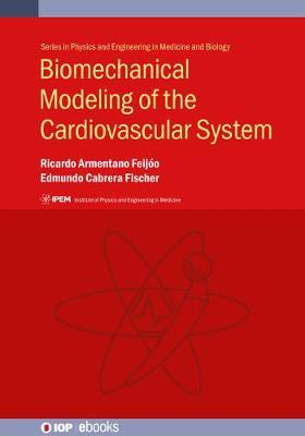 Biomechanical Modeling of the Cardiovascular System by Ricardo Armentano Feijoo image