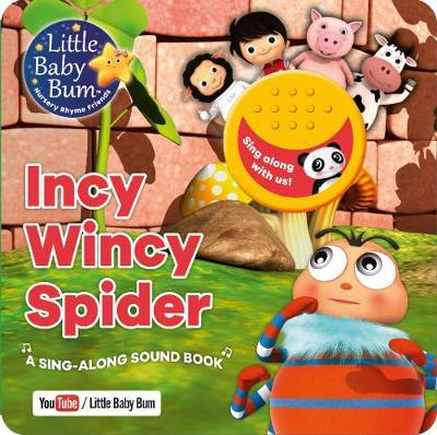 Little Baby Bum Incy Wincy Spider by Parragon Books Ltd image