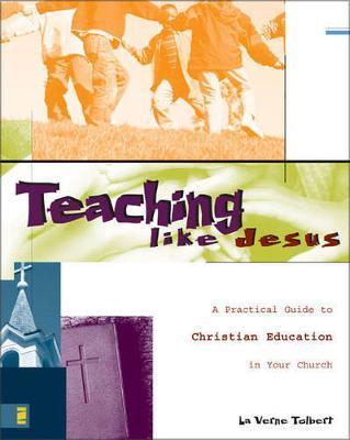 Teaching Like Jesus by La Verne Tolbert image