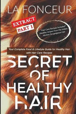 Secret of Healthy Hair Extract Part 1 by La Fonceur