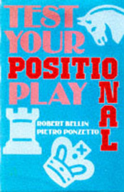 Test Your Positional Play by Robert Bellin