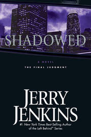 Shadowed by Jerry B Jenkins image