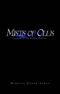 Mists of Olus by Derrick Edgar James image