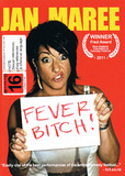 Jan Maree: Fever Bitch! DVD