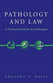 Pathology and Law by Gregory Davis