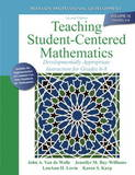 Teaching Student-Centered Mathematics: Developmentally Appropriate Instruction for Grades 6-8 (volume III) by John Van de Walle