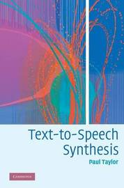 Text-to-Speech Synthesis by Paul Taylor