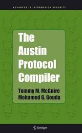 The Austin Protocol Compiler by Tommy M McGuire
