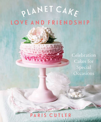 Planet Cake Love and Friendship by Paris Cutler image