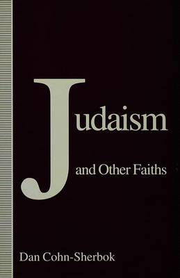 Judaism and Other Faiths by Dan Cohn-Sherbok image
