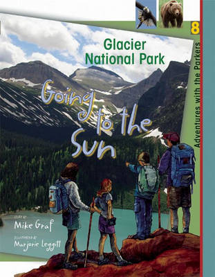 Glacier National Park: Going to the Sun by Mike Graf