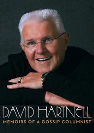 David Hartnell: Memoirs of a Gossip Columnist by David Hartnell