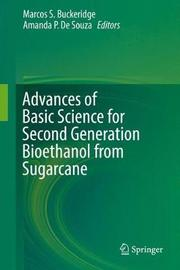 Advances of Basic Science for Second Generation Bioethanol from Sugarcane image