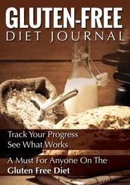 Gluten-Free Diet Journal by Speedy Publishing LLC