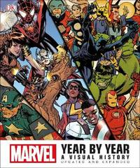 Marvel Year by Year Updated and Expanded by DK
