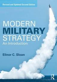 Modern Military Strategy by Elinor C. Sloan