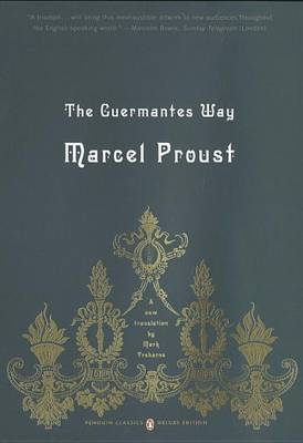 The Guermantes Way: v. 3 by Marcel Proust