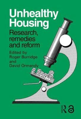 Unhealthy Housing by R. Burridge