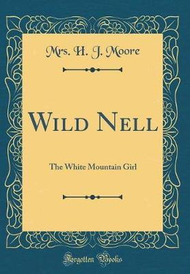Wild Nell by Mrs H J Moore image