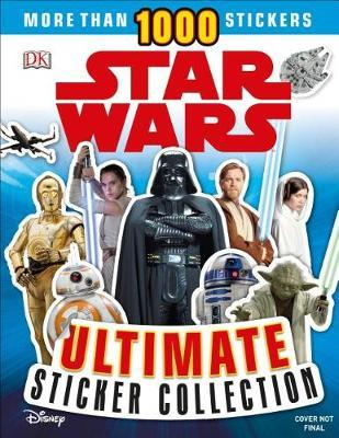 Ultimate Sticker Collection: Star Wars by Shari Last