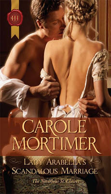 Lady Arabella's Scandalous Marriage by Carole Mortimer image