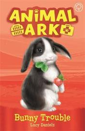 Animal Ark, New 2: Bunny Trouble by Lucy Daniels